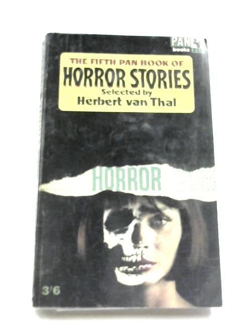 The Fifth Pan Book Of Horror Stories by Herbert Van Thal