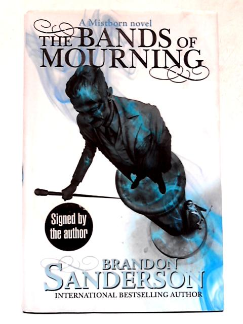The Bands of Mourning: A Mistborn Novel by Brandon Sanderson