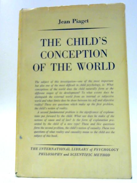 The Child's Conception of the World By Piaget, J