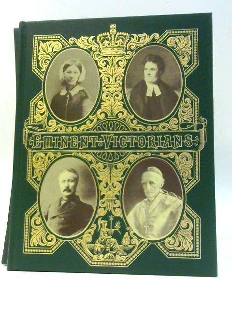 Eminent Victorians by Strachey, Lytton