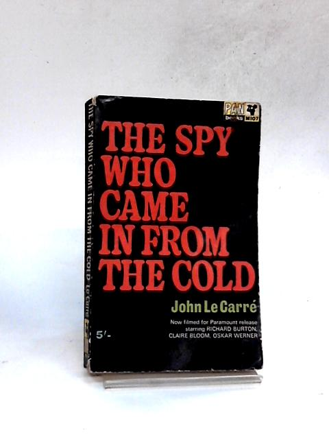 The Spy Who Came in from the Cold By Le Carre, John