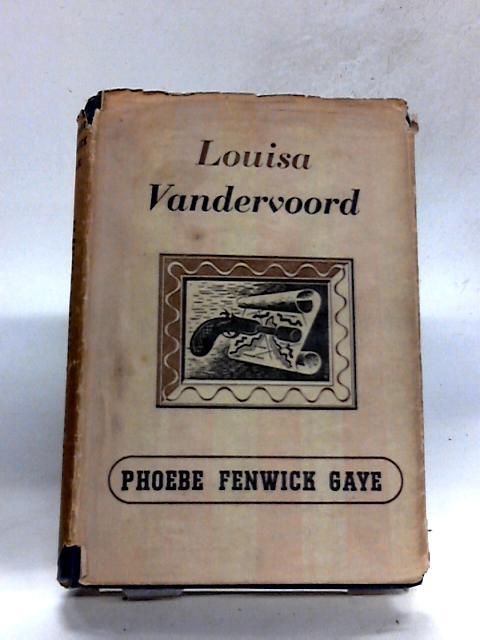 Louisa Vandervoord By Gaye, Phoebe Fenwick