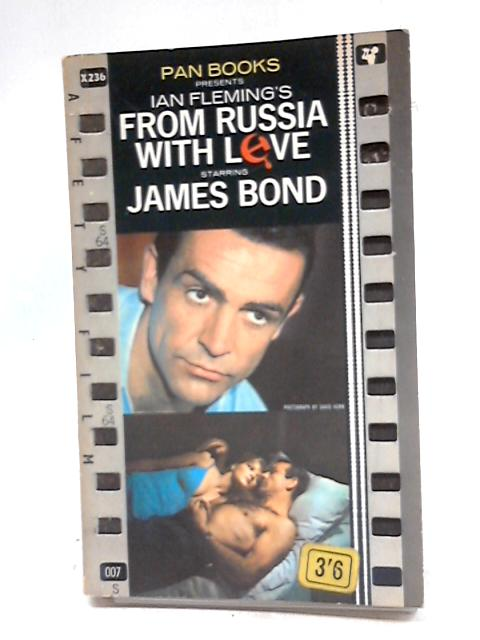 From Russia With Love Starring James Bond (Film Tie-in) by Ian Fleming