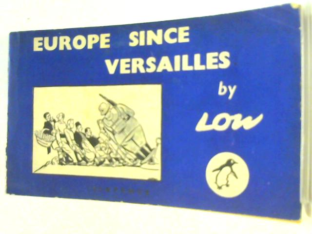 Europe Since Versailles by Low