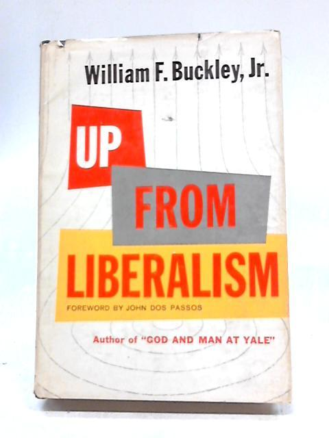 Up From Liberalism by William F. Buckley Jr