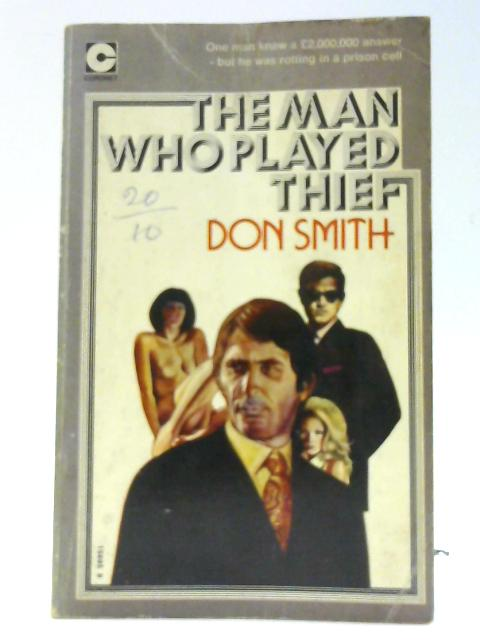 Man Who Played Thief (Coronet Books) By Smith, Don