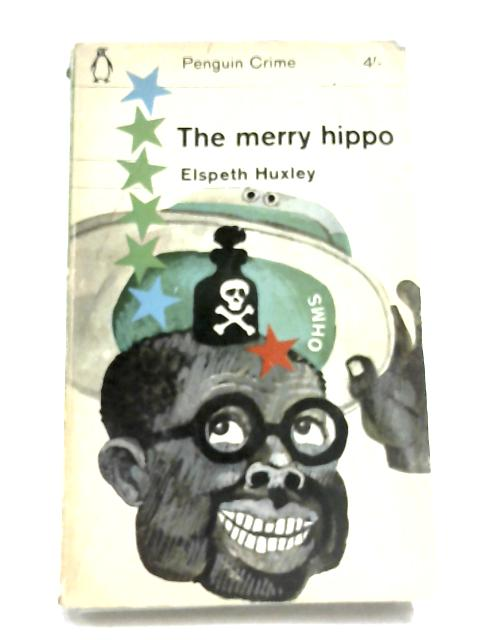 The Merry Hippo By Elspeth Huxley