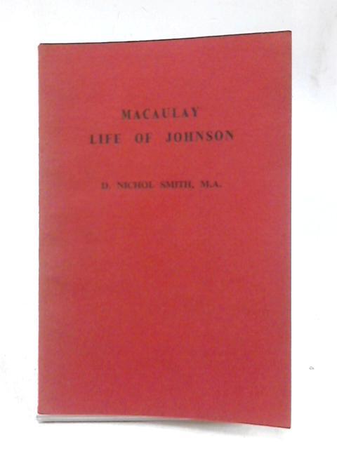 Macaulay Life of Johnson (Blackwoods' English classics) By David Nichol Smith