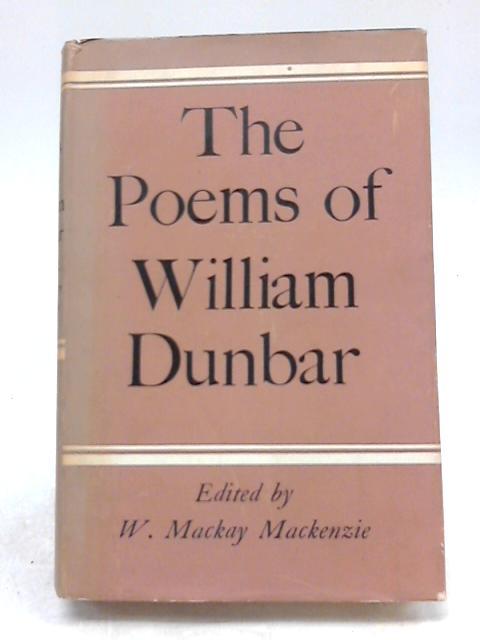 The Poems of William Dunbar By William Dunbar