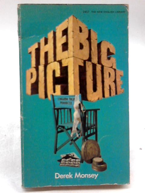 The Big Picture By Derek Monsey