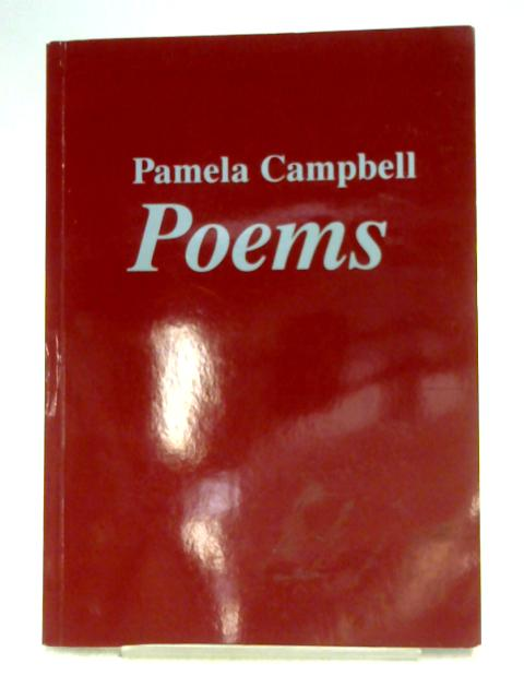 Poems By Pamela Campbell