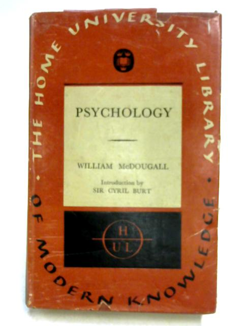 Psychology: The Study of Behaviour by William McDougall