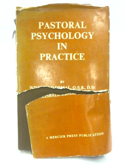 Pastoral Psychology in Practice by Willibald Demal