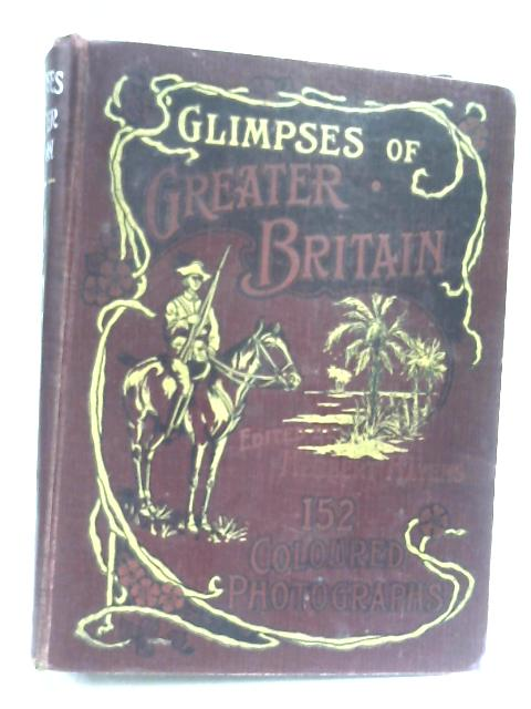 Glimpses Of Great And Greater Britain By Herbert Hayens