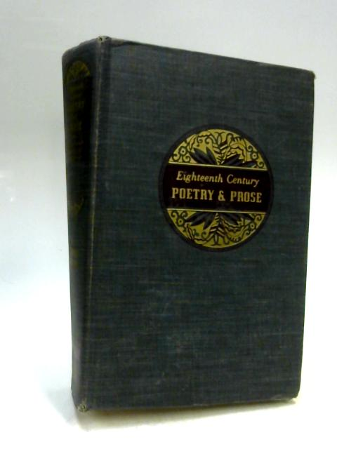 Eighteenth Century Poetry And Prose. Second Edition. By Alan McKillop