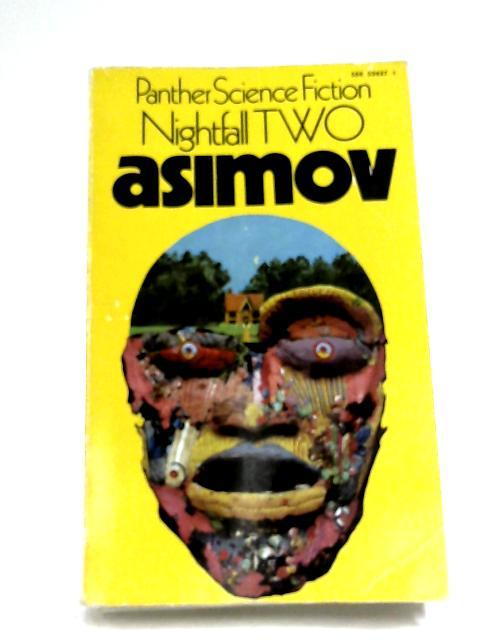 Nightfall Two by Issac Asimov