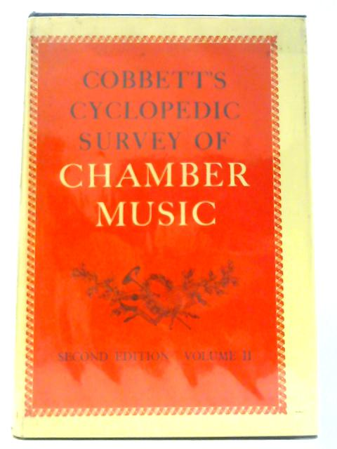 Cyclopaedic Survey of Chamber Music: vol. 2 by Unknown