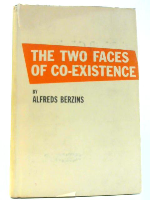 The Two Faces of Co-Existence By Berzins, Alfreds
