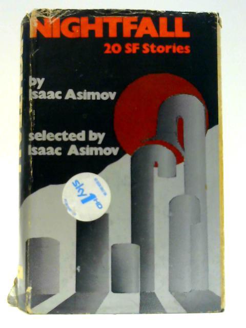 Nightfall Twenty SF Stories by Asimov, Isaac