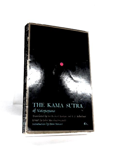 The Kama Sutra of Vatsyayana Burton By Sir Richard F. & Arbuthnot, F.F.