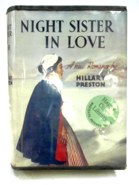 Night Sister in Love by Hilary Preston