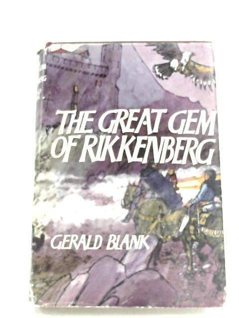 The Great Gem Of Rikkenberg By Gerald Blank
