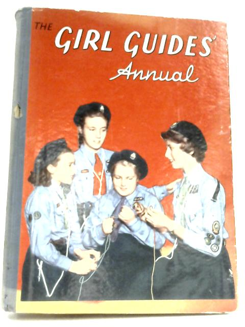 The Girl Guides Annual 1958 By Anon