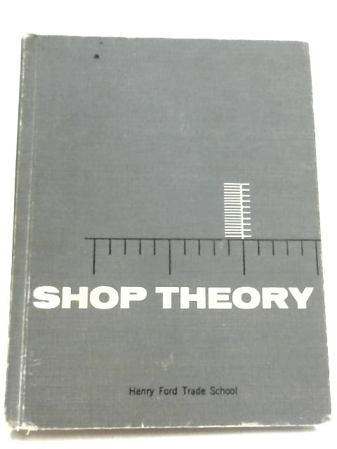 Shop Theory by Fred Nicholson