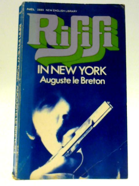 Rififi in New York By Le Breton, Auguste