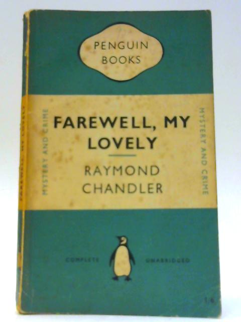 Farewell, My Lovely by Chandler, Raymond Paperback by Raymond Chandler
