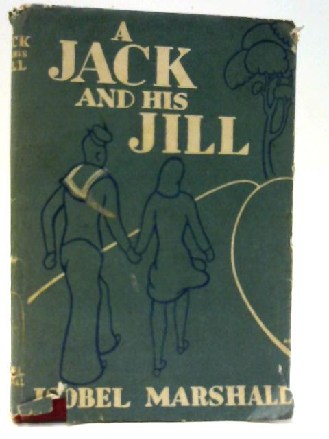 A Jack and His Jill by Isobel Marshall