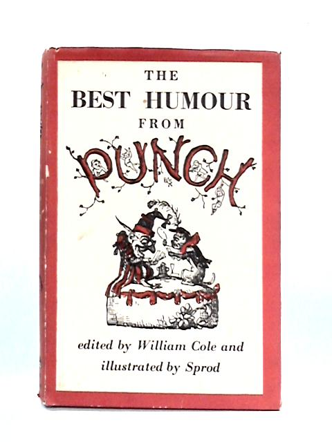 The Best Humour from Punch by W. Cole (ed)