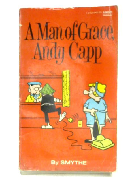 A Man of Grace, Andy Capp by Smythe