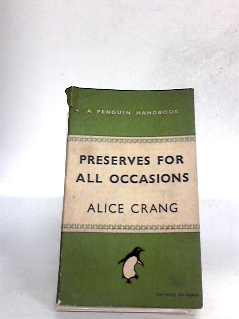 Preserves for All Occasions by Alice Crang