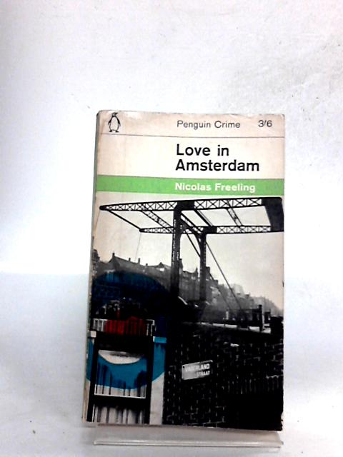 Love in Amsterdam by Nicolas Freeling