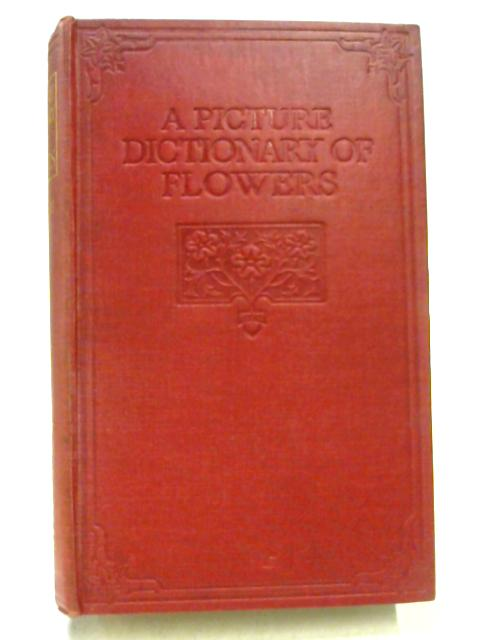 A Picture Dictionary of Flowers by H.H. Thomas