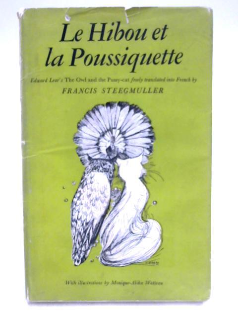 Le Hibou et La Poussiquette by Francis Steegmuller