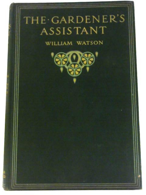 The Gardener's Assistant (The Gardener's Assistant Volume III) by Watson, William