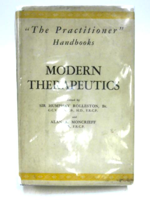 Modern Therapeutics By Ed. by Rolleston & Moncrieff