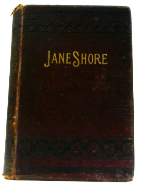 Jane Shore; or, The Goldsmith's Wife: an Historical Tale By Mrs Bennett