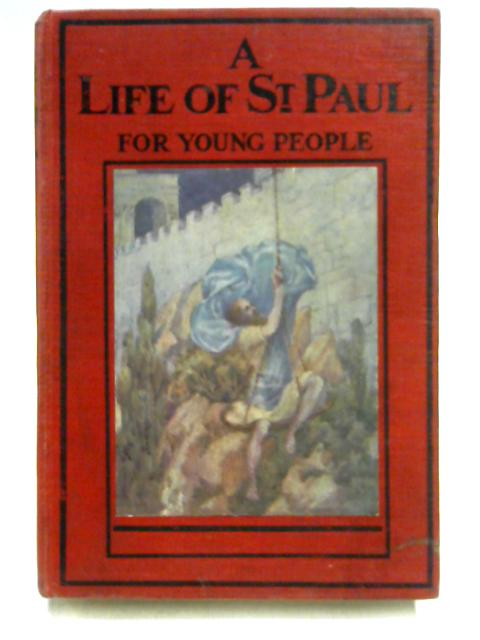 A Life of St Paul for Young People By R.C. Parkin