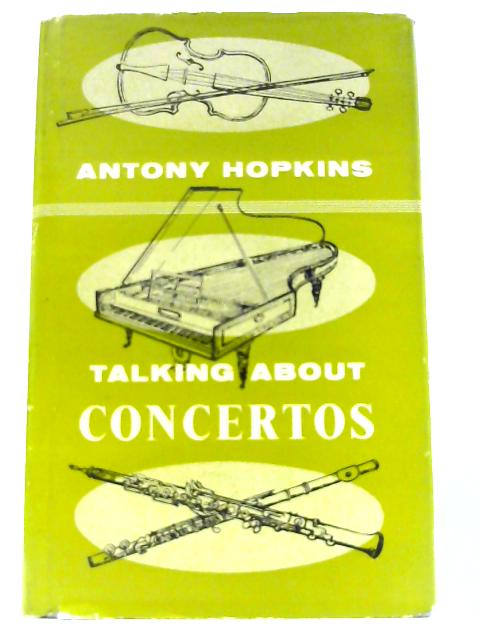 Talking About Concertos by Hopkins, Antony
