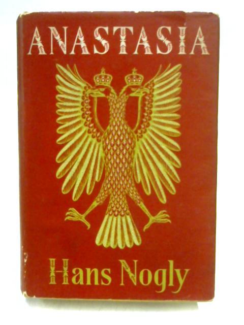 Anastasia by Hans Nogly