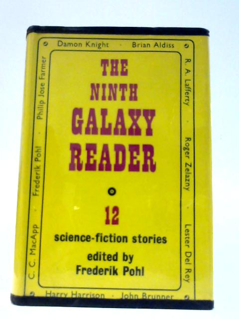 The Ninth Galaxy Reader by Pohl, Frederik (ed).