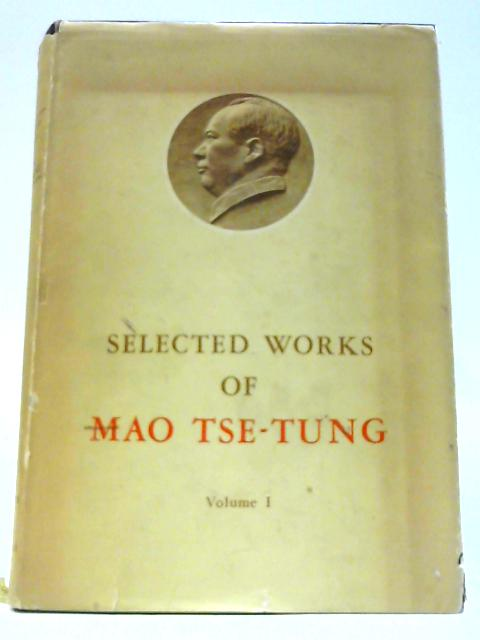 Selected Works Of Mao Tse-Tung: Volume 1 by Mao Tse-Tung