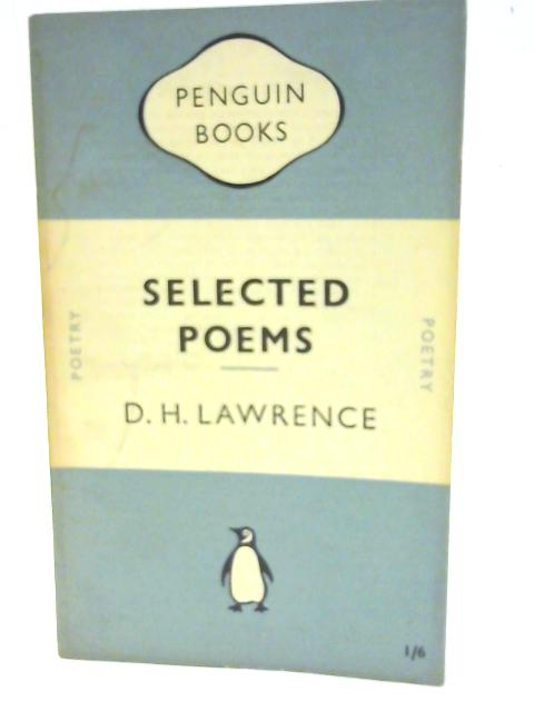 Selected Poems by D. H. Lawrence