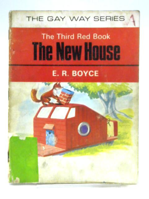 The Third Red Book: The New House by E.R. Boyce