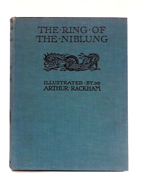 The Ring of the Nibelung by Margaret Armour
