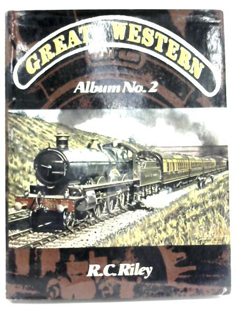 Great Western Album No. 2 by R. C. Riley