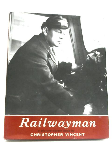 Railwayman by Christopher Vincent